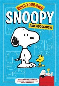 Build-Your-Own Snoopy and Woodstock!: Punch-out and Construct Your Own Desktop Peanuts Companions!