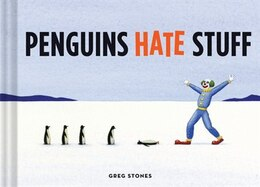 Book Penguins Hate Stuff by Greg Stones
