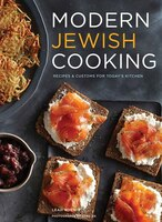 Modern Jewish Cooking: Recipes & Customs For Today's Kitchen (jewish Cookbook, Jewish Gifts, Over…