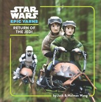 Star Wars Epic Yarns: Return Of The Jedi: Return Of The Jedi