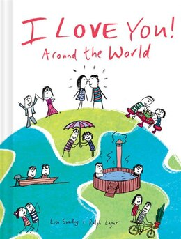 Book I Love You Around The World by Lisa Swerling