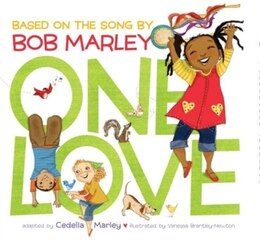 Book One Love (music Books For Children, African American Baby Books, Bob Marley Book For Kids) by Cedella Marley