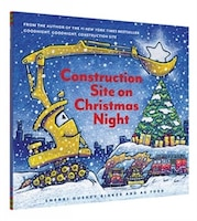 Construction Site On Christmas Night: (christmas Book For Kids, Children?s Book, Holiday Picture…
