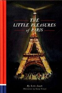 The Little Pleasures Of Paris
