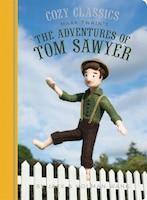 Cozy Classics: The Adventures Of Tom Sawyer: (classic Literature For Children, Kids Story Books…