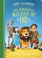 Cozy Classics: The Wonderful Wizard Of Oz: (classic Literature For Children, Kids Story Books, Cozy…