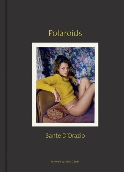 Sante D'Orazio: Polaroids by Sante d'Orazio