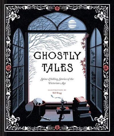 Ghostly Tales: Spine-chilling Stories Of The Victorian Age (books For Halloween, Ghost Stories, Spooky Book) by Nicola Various