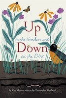 Up In The Garden And Down In The Dirt: (nature Book For Kids, Gardening And Vegetable Planting…