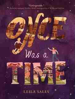 Once Was A Time: (middle Grade Fiction Books, Friendship Stories For Young Adults,  Middle Grade Novels In Verse) by Leila Sales