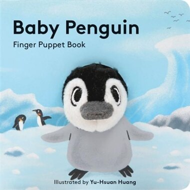 Baby Penguin: Finger Puppet Book by Victoria Chronicle Books