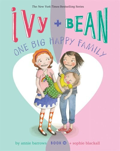 Ivy And Bean One Big Happy Family (book 11) de Annie Barrows