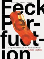 Feck Perfuction: Dangerous Ideas On The Business Of Life (business Books, Graphic Design Books…