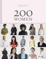 200 Women: Who Will Change The Way You See The World (personal Growth Books For Women, Coffee Table…