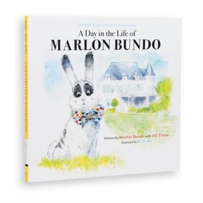 Last Week Tonight With John Oliver Presents A Day In The Life Of Marlon Bundo (better Bundo Book, Lgbt Children's Book) by Marlon Bundo