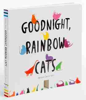 Goodnight, Rainbow Cats: (baby Shower Gift, Bedtime Board Book, Children's Cat Themed Board Book) by Barbara Castro Urio