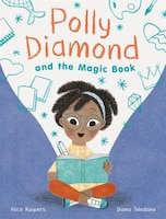Polly Diamond And The Magic Book: Book 1 (book Series For Elementary School Kids, Children's…