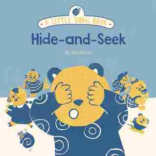 A Little Snail Book: Hide-and-seek by Shasha Lv
