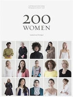200 Women: Who Will Change The Way You See The World (coffee Table Book, Inspiring Women's Book…