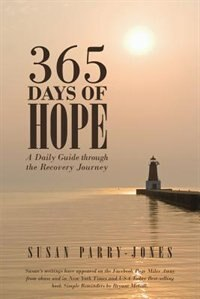 365 Days of Hope: A Daily Guide through the Recovery Journey