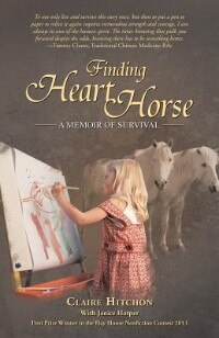 Finding Heart Horse: A Memoir of Survival by Claire Hitchon
