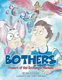 Bothers: Powers of the Archangel Michael by Tekeyla Friday