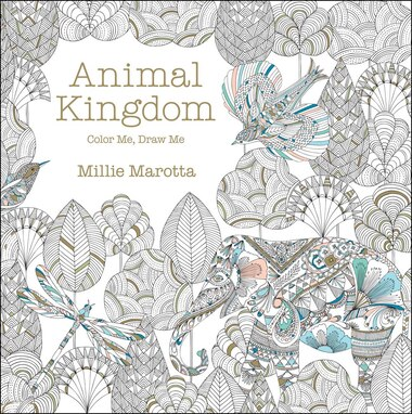 Animal Kingdom Color Me Draw By Millie Marotta