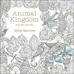 Book Animal Kingdom: Color Me, Draw Me by Millie Marotta