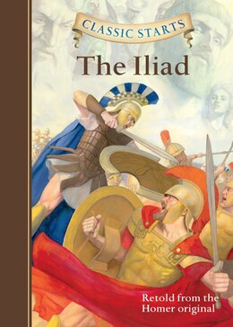 Book Classic Starts?: The Iliad by Homer