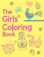 The Girls' Coloring Book