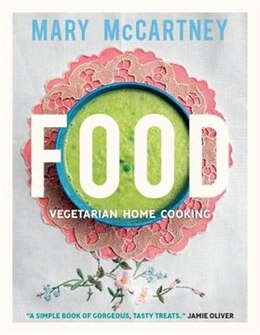 Book Food: Vegetarian Home Cooking by Mary Mccartney