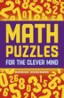 Math Puzzles for the Clever Mind by Derrick Niederman