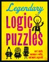 Legendary Logic Puzzles by Kurt Smith