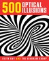 500 Optical Illusions by Keith Kay