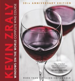 Book Kevin Zraly Windows On The World Complete Wine Course: 30th Anniversary Edition by Kevin Zraly