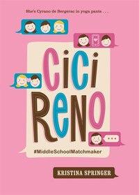 Cici Reno: Middleschoolmatchmaker