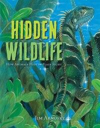 Hidden Wildlife: How Animals Hide In Plain Sight