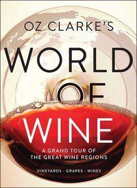Oz Clarke's World Of Wine