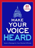 Make Your Voice Heard Postcard Book: Send A Message To Your Elected Officials