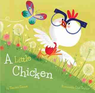 A Little Chicken by Tammi Sauer