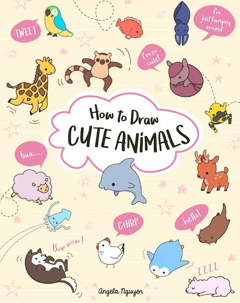 How To Draw Cute Animals by Angela Nguyen