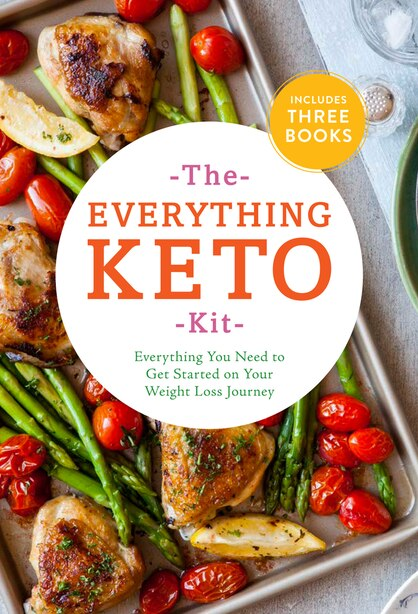 The Everything Keto Kit: Everything You Need To Get Started On Your Weight Loss Journey by Stephanie Pedersen