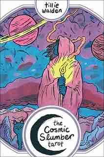 The Cosmic Slumber Tarot by Tillie Walden