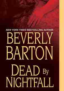 Dead by Nightfall (MP3CD) by Beverly Barton