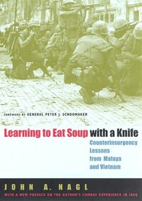 Learning To Eat Soup With A Knife (mp3-cd): Counterinsurgency Lessons From Malaya And Vietnam