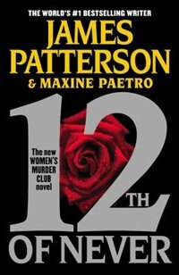 Book 12th Of Never by James Patterson