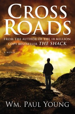 Book Cross Roads by Wm Paul Young