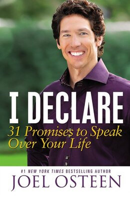 Book I Declare: 31 Promises To Speak Over Your Life by Joel Osteen