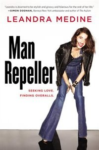 Book Man Repeller: Seeking Love. Finding Overalls. by Leandra Medine