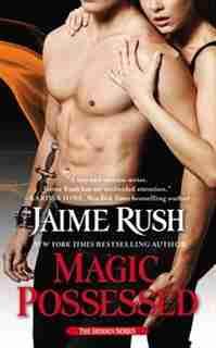 Magic Possessed: The Hidden Series: Book 2 by Jaime Rush